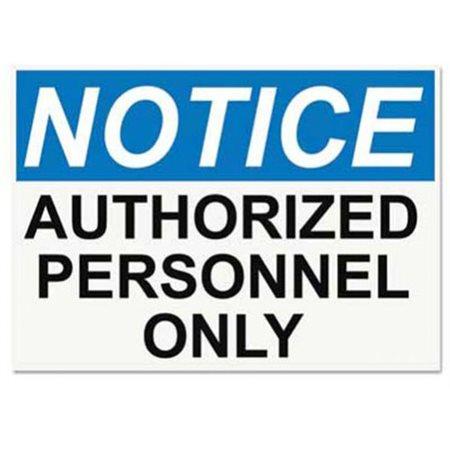 Enseigne de sécurité Notice Authorized Personnel Only