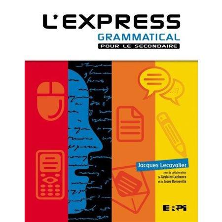 L'Express grammatical pour le secondaire (couverture rigide)    ÉPUISÉ
