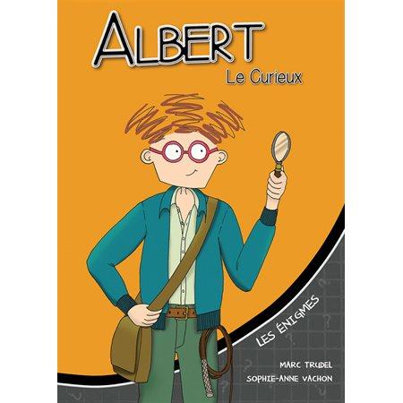 Les énigmes, Albert le curieux