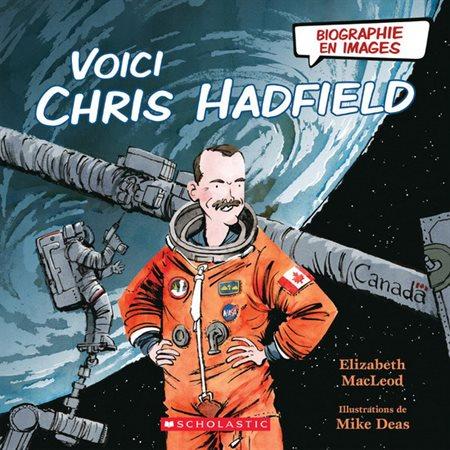 Voici Chris Hadfield
