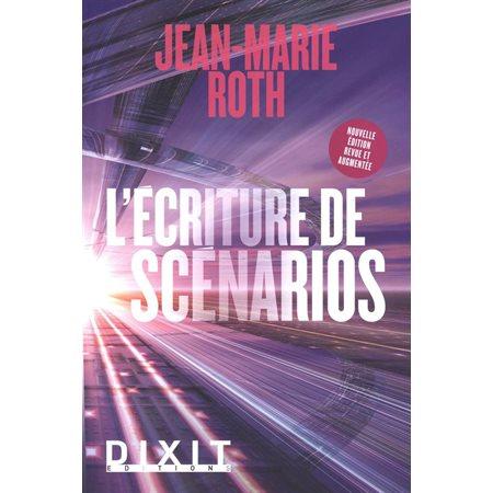 L'écriture de scénarios ( ed. revue et augmentée)