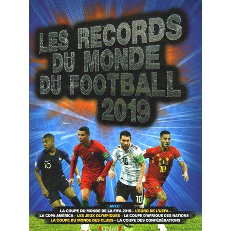 Les records du monde du football 2019