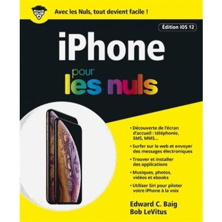 L'iPhone pour les nuls: édition iOS 12