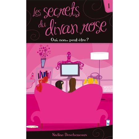 Les secrets du divan rose tome 1 - Oui,  non...  peut-être ?