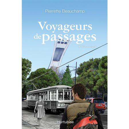 Tôt ou tard, Tome 1, Voyageurs de passages