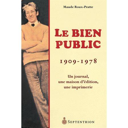 Bien public (1909-1978), (Le)