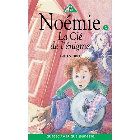 Noémie 03 - La Clé de l'énigme