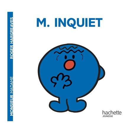 M. Inquiet
