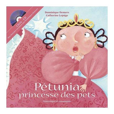 Pétunia, princesse des pets / Livre-CD