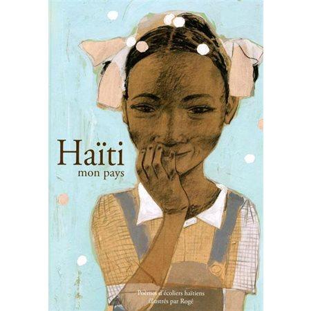 Haïti, mon pays