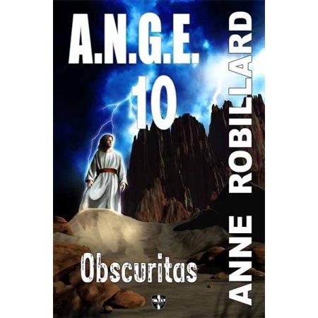 Obscuritas  /  Tome 10, A.N.G.E