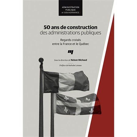 50 ans de construction des administrations publiques