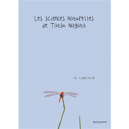 La libellule, Les sciences naturelles de Tatsu Nagata