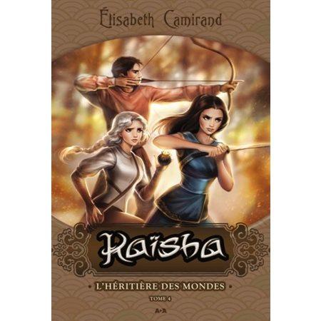 L'héritière des mondes, Tome 4, Kaïsha