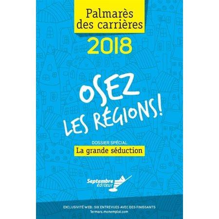 Palmarès des carrières 2018 : osez les régions ! ( 14e ed.)