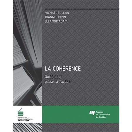 La cohérence - Guide pour passer à l'action