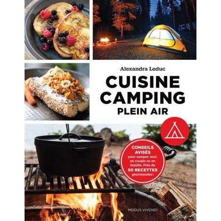 Cuisine camping plein air ( nouv. ed)
