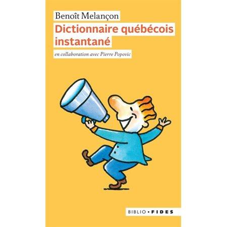 Dictionnaire québécois instantané