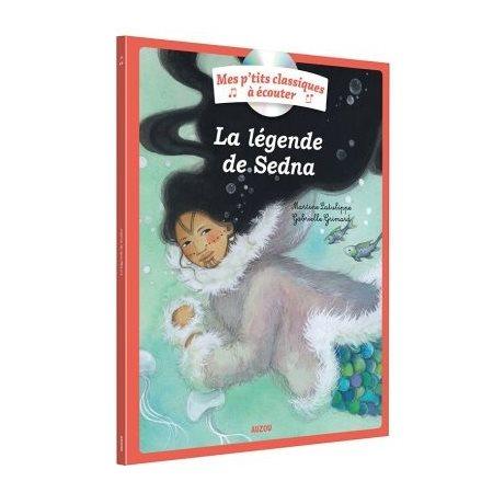 La légende de Sedna ( avec CD)