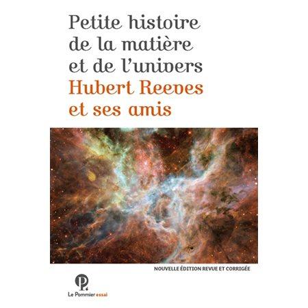 Petite histoire de la matière et de l'Univers