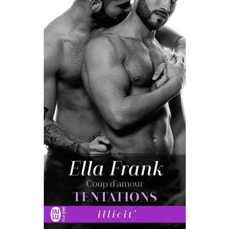 Coup d'amour, Tome 6, Tentations
