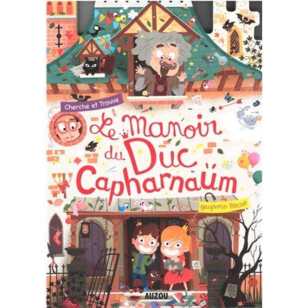 Le manoir du duc Capharnaüm