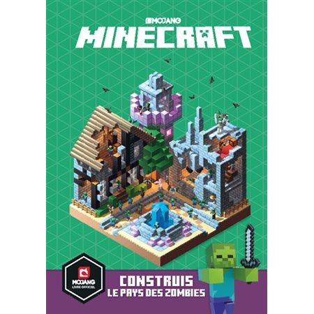 Minecraft:construis le pays des zombies