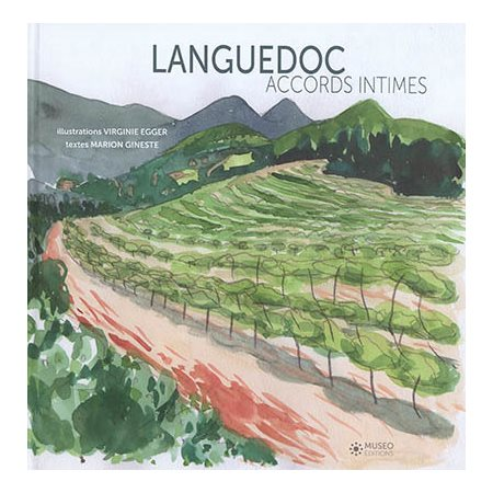 Languedoc: accords intimes