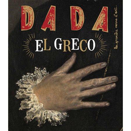 Dada, n° 240: El Greco: octobre 2019