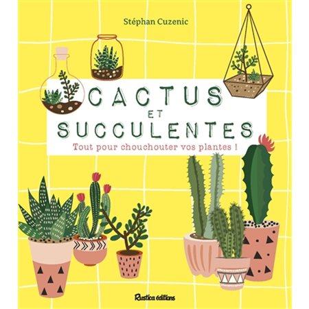 Cactus et succulentes