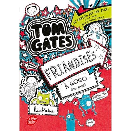 Friandises à gogo (ou pas), Tome 6, Tom Gates