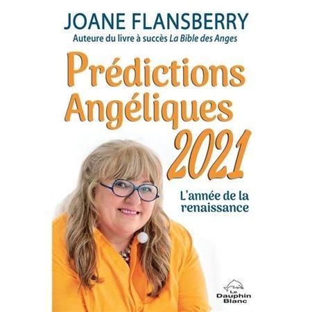 Prédictions Angéliques 2021