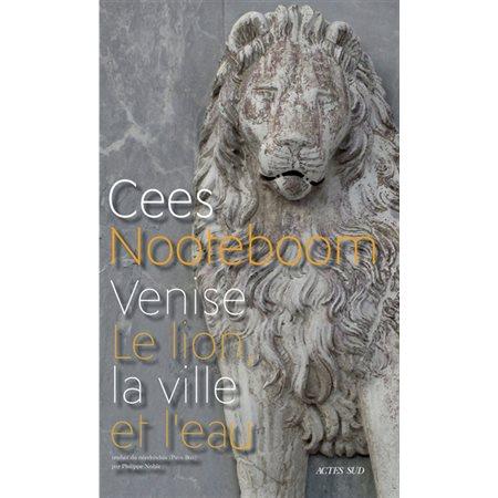 Venise: le lion, la ville et l'eau