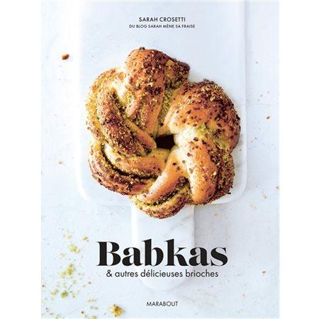 Babkas & autres délicieuses brioches