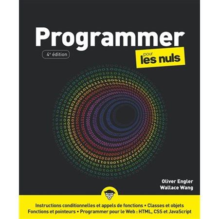 Programmer pour les nuls ( 4e ed.)