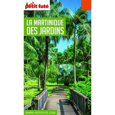 La Martinique des jardins