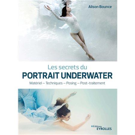 Les secrets du portrait underwater