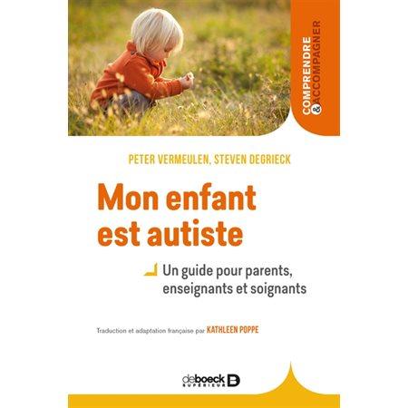 Mon enfant est autiste ( 3e ed.)