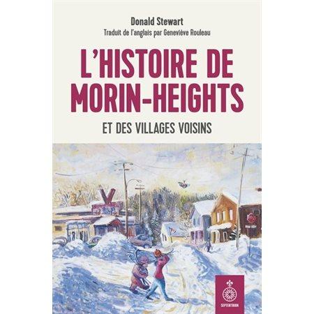 L'histoire de Morin-Heights et des villages voisins