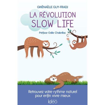 La révolution slow life