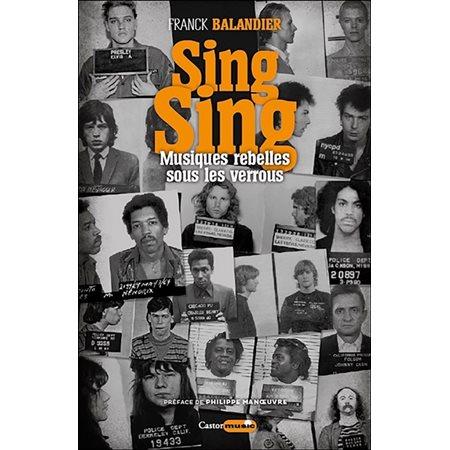 Sing sing: musiques rebelles sous les verrous