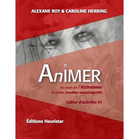 Animer un guide heuristique au pays de l'alzheimer