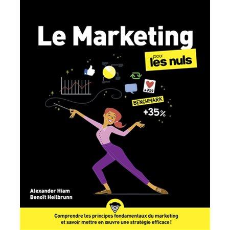 Le marketing pour les nuls (4e ed.)