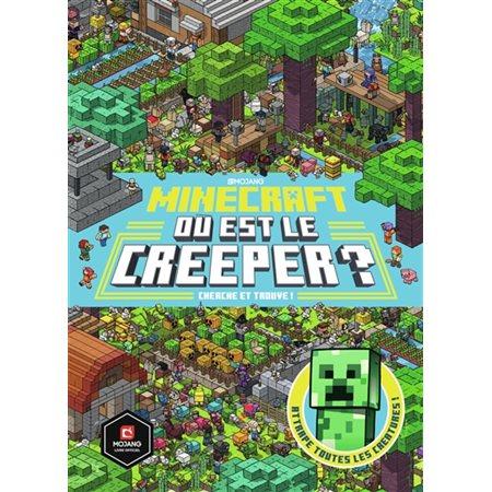 Minecraft: où est le creeper ? : cherche et trouve !