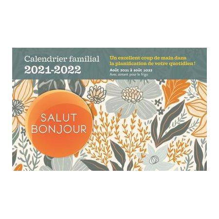 Calendrier familial Salut Bonjour 2021-2022