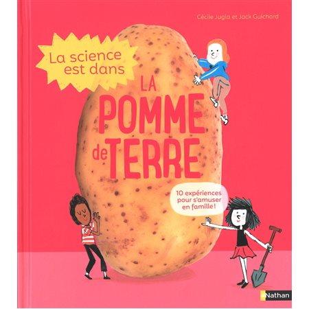 La science est dans la pomme de terre