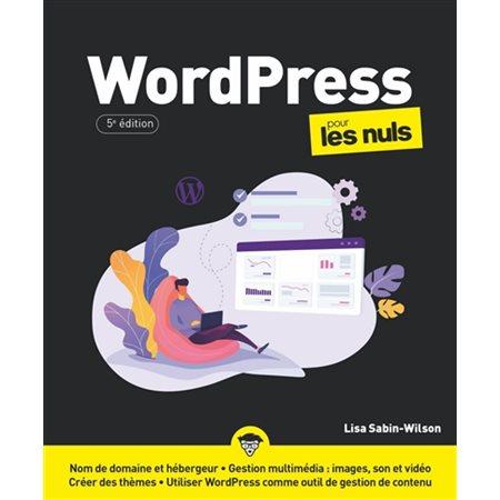 WordPress pour les nuls ( 5e ed.)