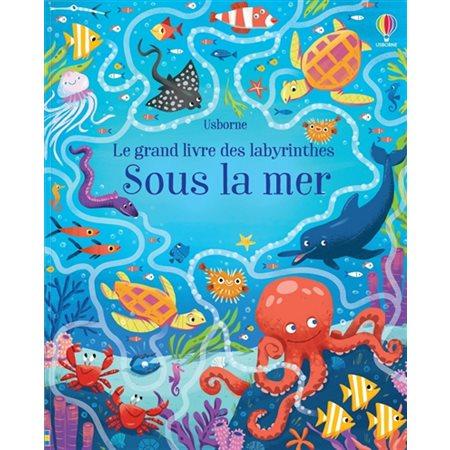 Sous la mer, Le grand livre des labyrinthes