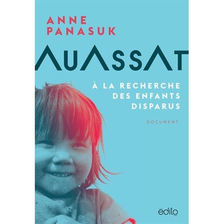 Auassat : À la recherche des enfants disparus