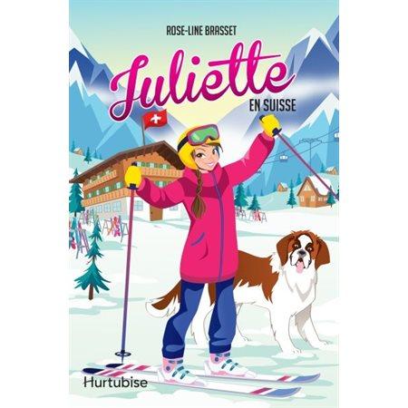 Juliette en Suisse, Juliette